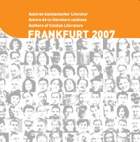 Authors of Catalan Literature. Frankfurt 2007
